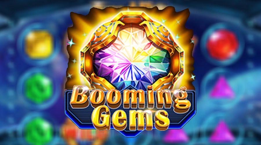 เกมBooming Gems มาตามหาอัญมณีหลากสีที่จะมาสร้างรายได้ให้มากมาย